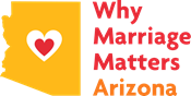 Why Marriage Matters Arizona